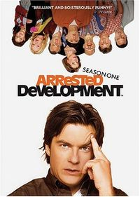 Arrested Development (2003-2006)