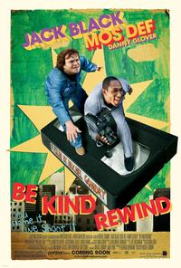 Be Kind Rewind 2008 Movie Poster