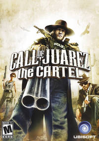 Call of Juarez: The Cartel (2011)