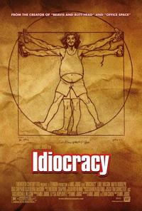 Idiocracy 2006 Movie Poster
