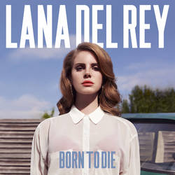 The Lana Del Rey - Born to Die poster