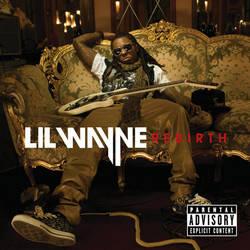 Lil Wayne – Rebirth (2010)
