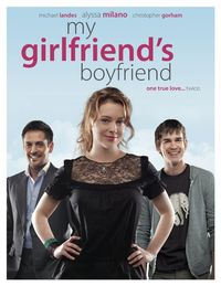 My Girlfriend's Boyfriend (2010) Poster