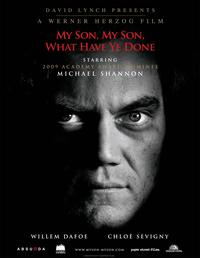 My Son, My Son, What Have Ye Done (2009) Movie Poster
