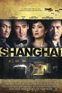 Shanghai (2010) Trejler Movie Poster
