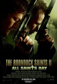 The Boondock Saints II: All Saints Day 2009 Movie Poster
