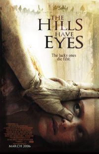 The Hills Have Eyes I & II (2006, 2007)