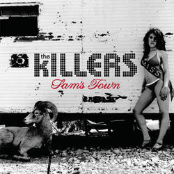 The Killers – Sam's Town (2006)