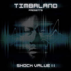 Timbaland – Presents Shock Value 2 (2009)