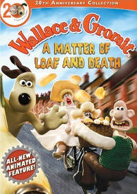 Wallace and Gromit in A Matter of Loaf and Death (2008) Movie Poster