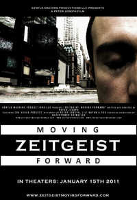 Zeitgeist: Moving Forward Poster
